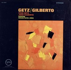 The 1964 jazz-bossa nova album Getz/Gilberto, with American saxophonist Stan Getz and Brazilian guitarist João Gilberto, featured composer and pianist Antonio Carlos Jobim. The painting on the cover was by Puerto Rican abstract expressionist Olga Albizu Rosaly (1924–2005).