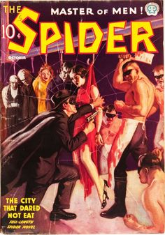 """The Spider Magazine (October cover art for """"The City That Dared Not Eat"""". Pulp Fiction Characters, Pulp Fiction Book, Pulp Novel, Comic Book Covers, Comic Books, Spider Book, Adventure Magazine, Pulp Magazine, Magazine Covers"""