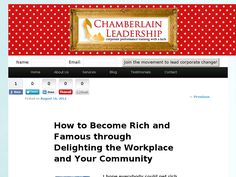 How to Become Rich and Famous through Delighting the Workplace and Your Community http://marionchamberlain.com/personal-development/rich-famous-delighting-workplace-community/