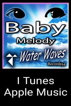 (ITunes)   Baby Melody- Water Waves  Records54 Artist 👉 Ninna Nanna, Duerme Bebé Duerme & Baby Music Box - Baby Melody Water Waves Album 👉 Baby Melody Water Waves #instababy #babygirl #babyboy #kids #newborn #babies #bebe #babylove #children #instakids #babyshower #pregnant #Melody #Water Waves #babyfashion #mom #little #adorable #cutebaby #child  #spotify # ITunes #Canciones de Cuna #Duerme Bebé Duerme  #pregnancy #kid #momlife # dormir # sueño # babygirl #Records54 # dormir # dormir Newborn Babies, Baby Music, Water Waves, Try It Free, Apple Music, Baby Love, Itunes, Cute Babies, Album