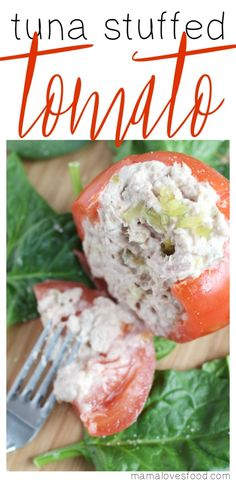e13d87bcbbb8 Tuna Salad Stuffed Tomatoes are the perfect delicious and healthy recipe  for those dog days of summer! This recipe is partnered with Safeway however  all ...