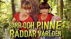Barr och Pinne räddar världen