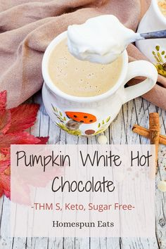 This pumpkin white hot chocolate is made with sugar free white chocolate chips and has all the classic pumpkin spice flavors. Trim Healthy Mama S, Keto, low carb, sugar and dairy free. Sugar Free White Chocolate, White Chocolate Chips, Fall Recipes, Real Food Recipes, Canned Coconut Milk, Hot Chocolate Recipes, Yummy Drinks, Thanksgiving Food, Fresh