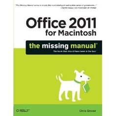 Office 2011 for Macintosh: The Missing Manual (Paperback)  http://flavoredwaterrecipes.com/amazonimage.php?p=1449393357  1449393357