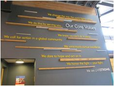 core values office wall over the sitting area outside the secure entry door Office Wall Design, Office Mural, Modern Office Design, Office Wall Decor, Office Walls, Office Designs, Office Spaces, Business Office Decor, Office Branding