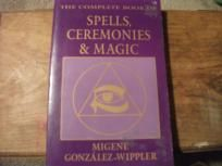 THE COMPLETE BOOK OF SPELLS,CEREMONIES & MAGIC~ !!FREE SHIP & I PAY SLICE!!~ Wicca,NewAge,Book