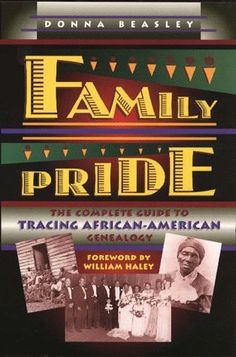 Family Pride: The Complete Guide to Tracing African-American Genealogy by Donna Beasley, http://www.amazon.com/dp/0028608429/ref=cm_sw_r_pi_dp_o.G-pb1TV4D9W