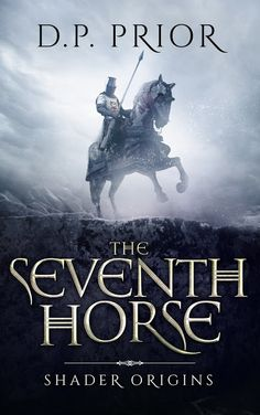 Flurries of Words: 99 CENTS: The Seventh Horse: Shader Origins by D.P...