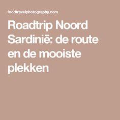 Roadtrip Noord Sardinië: de route en de mooiste plekken