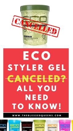 Eco Styler Gel Cancelled? Here Is What You Need To Know!