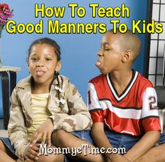 How to Teach Good Manners To Kids