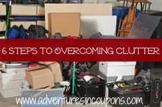 It happens to the best of us...clutter! These 6 steps to overcoming clutter will help you crawl out from under your piles of...stuff.