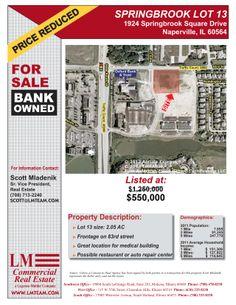 1924 Springbrook Square Drive Naperville, IL 60564 Size sqft. 0.19 Acre(s) Lot Category Land Trans. Type Sale Company  LM Commercial Real Es...