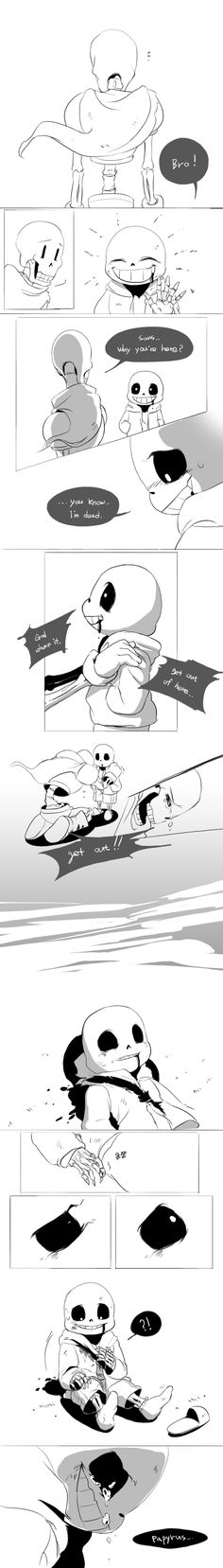 Sans and Papyrus - comic<<That's ok, I didn't need my heart anyways>>I think my feels are trying to kill me