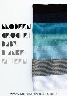 Morgan Virginia: Modern Crochet Baby Blanket Pattern
