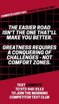 Don't take the easy road; look for the challenges and get out of your comfort zone. Compete every day and stay motivated to build your best life! Positive Motivation, How To Stay Motivated, Comfort Zone, Life Is Good, Competition, Motivational Quotes, Challenges, Easy, Motivating Quotes