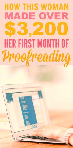 How this woman made over $3,200 her first month of proofreading is INCREDIBLE! I'm so glad I found this GREAT find! Now I can have another way to work from home! Definitely pinning for later!