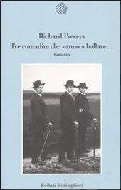 onofri - Tre contadini che vanno a ballare... - Powers Richard - Libro - Bollati Boringhieri - Varianti - IBS