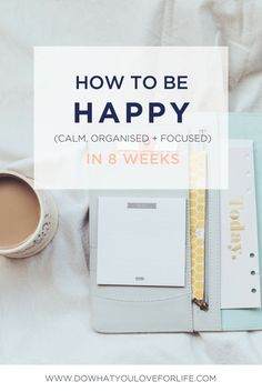 How to be Happy, Calm, Organised and Focused is a life improvement e-course with tonnes of life improvement, productivity tips, ideas and challenges to help you get to success in a happy, calm, organised and focused way. This online course will inspire you to live a happy life and connect you to a community of likeminded people around the world.