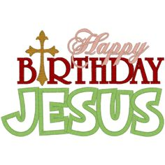 132 Best Happy Birthday Jesus Images On Pinterest Xmas Christmas