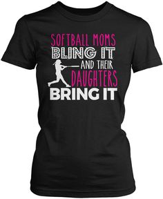 Softball moms bling it and their daughters bring it. The perfect T-Shirt for any proud softball mom. Order here - https://diversethreads.com/products/softball-moms-bling-it-their-daughters-bring-it?variant=10970086725