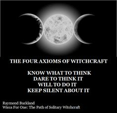 Four Axioms of Witchcraft by Raymond Buckland