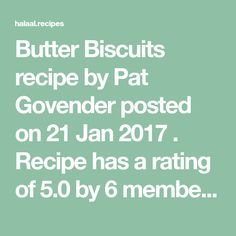 Butter Biscuits recipe by Pat Govender posted on 21 Jan 2017 . Recipe has a rating of by 7 members and the recipe belongs in the Biscuits & Pastries recipes category Butter Biscuits Recipe, Biscuit Recipe, Cold Dips, Pastries Recipes, Jan 2017, Food Categories, Melting Chocolate, Baking, Cookies