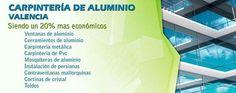 http://www.marcosibarra.com/a/895/carpinteria-aluminio-valencia-vc  - Carpinteria de aluminio Valencia, ventanas, cerramientos, persianas de aluminio y pvc de hogar y negocios, también reparamos persianas y las instalamos en valencia #carpinteria, #aluminio, #metalica, #cerramientos, #ventanas
