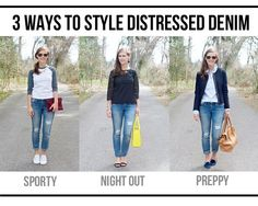 jillgg's good life (for less)   a style blog: playing dress up: three ways to style distressed d...