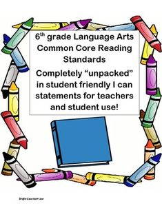 "Common Core 6th grade Reading Standards(""unpacked"", I can, and student friendly) - Amanda Eileen - TeachersPayTeachers.com"