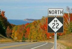 Up North! Ah yes! This is just about my favorite road in the entire state of Michigan.And it's absolutely beautiful in the fall too!
