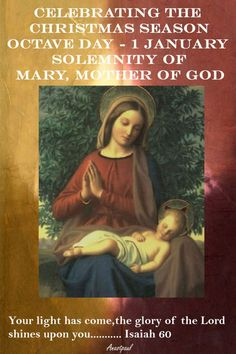 """Celebrating the CHRISTMAS SEASON OCTAVE DAY – 1 JANUARY SOLEMNITY of MARY, MOTHER OF GOD  Sunday, 1st January is the Solemnity of Mary the Mother of God. It is also the World Day of Prayer for Peace.  """"Lord, open my lips, and my mouth shall declare your praise.""""....#mypic"""