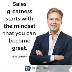 Repeat this practice daily... say to yourself I am a great sales person.