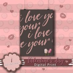I love your two lips tulips instant digital downloadable print poster room wall valentine lover in love download affordable decoration pink Printing Companies, Online Printing, Color Profile, Print Poster, Typography Design, Tulips, Digital Prints, Messages, Decoration