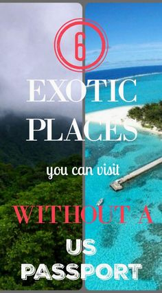 6 Exotic Places You   https://www.pinterest.com/pin/291748882092083793/