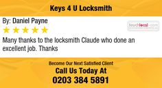 Many thanks to the locksmith Claude who done an excellent job. Thanks