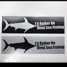 I'd Rather Be Deep Sea Fishing.so very true lol Deep Sea Fishing, Decals, Lol, Stickers, Rustic, Tags, Decal, Sticker, Retro