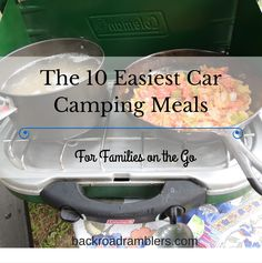 These easy camp meals will have you packing the car for on easy weekend camping trip.