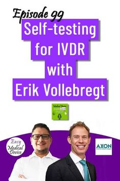 Self-testing devices are already existing in the market and already mentioned under IVDD. But what does change with the new IVDR? Erik Vollebregt from Axon Lawyers will help us to interpret that. The post How to certify a self-testing device under IVDR? [Erik Vollebregt] appeared first on Medical Device made Easy Podcast. Regulatory Affairs, Regulatory Compliance, Lawyer Website, Expert Witness, Johnson And Johnson, Medical Technology, Biotechnology