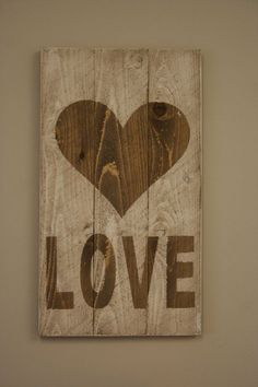 Rustic LOVE Sign Wedding Decor Pallet Sign by RusticlyInspired, $25.00.  Could totally make this!