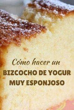 Te enseñamos cómo hacer un bizcocho de yogur esponjoso la receta del vasito de yogur, siempre queda buenísimo. Sweet Recipes, Cake Recipes, Dessert Recipes, Desserts, Food Cakes, Cupcake Cakes, Cupcakes, Yogurt Cake, Pan Dulce