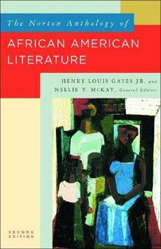 The Norton Anthology of African American Literature: Henry Louis Gates Jr., Nellie Y. McKay, William L. African American Literature, British Literature, Literature Books, Norton Anthology, Black Authors, Great Books, Amazing Books, Book Worms, Books To Read