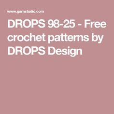 DROPS 98-25 - Free crochet patterns by DROPS Design