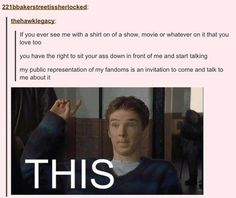 Seriously! If I'm wearing a fandom shirt, I WANT you to come talk to me about it!