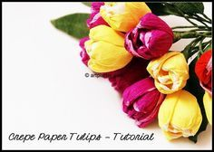 Crepe Paper Tulips Tutorial. I love tulips for spring and autumn. Beautiful crepe paper diy flowers.