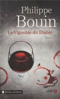 Le Bouquinovore: Le vignoble du diable, Philippe Bouin