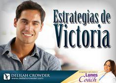 ESTRATEGIAS DE VICTORIA by Delilah Crowder ¿Quiere una vida victoriosa? Aprende en este video ESTRATEGIAS DE VICTORIA que viene directarmente del corazon de Dios.