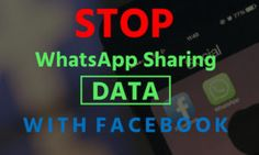 How to Stop WhatsApp from Sharing Data with Facebook