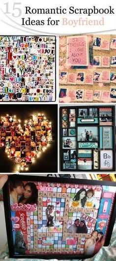 Romantic Scrapbook Ideas for Boyfriend!