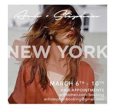 NEW YORK // March 6th - 10th Book your appointment today! #anhcotran #hairstylist #haircut
